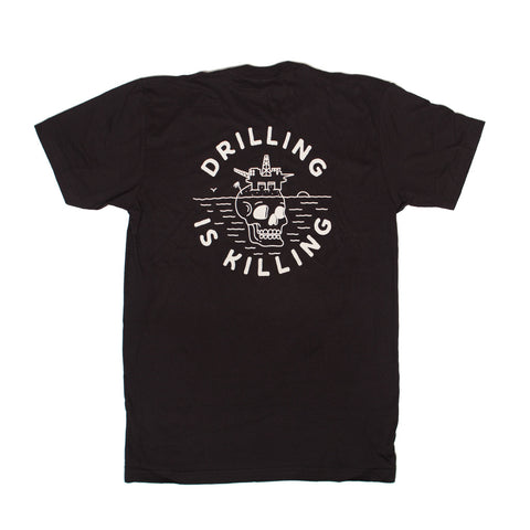 #DrillingIsKilling T-SHIRT - black