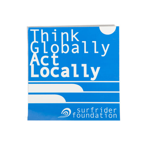 Think Globally, Act Locally Sticker