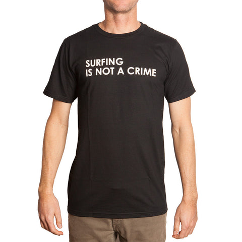 Surfing Is Not A Crime T-shirt