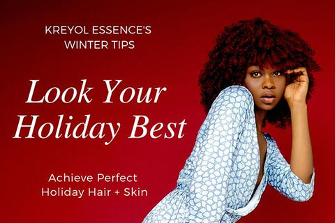 Newsletter: Holiday Hair & Skin Looks & How To Slay This Winter!