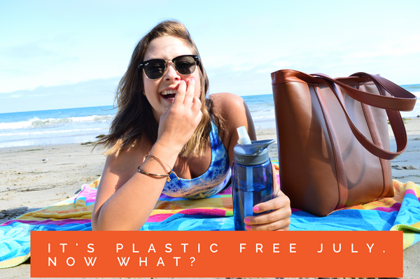 It's Plastic Free July, now what?