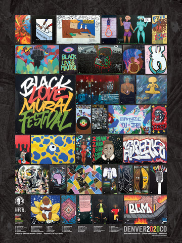 Black Love Mural Festival, Poster, 2020, Denver, IRL Art, Black Artists, BLM,