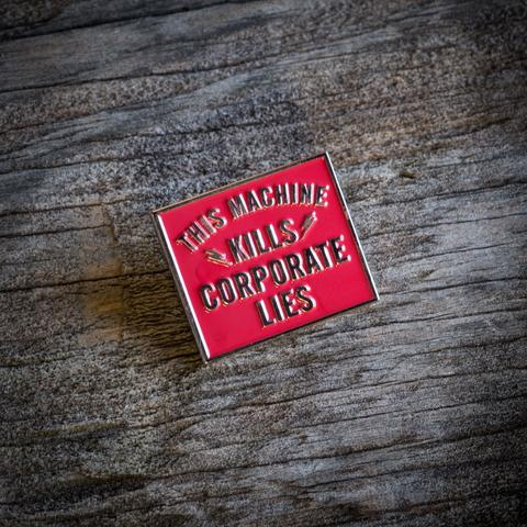 Corporate Lies Pin: Red