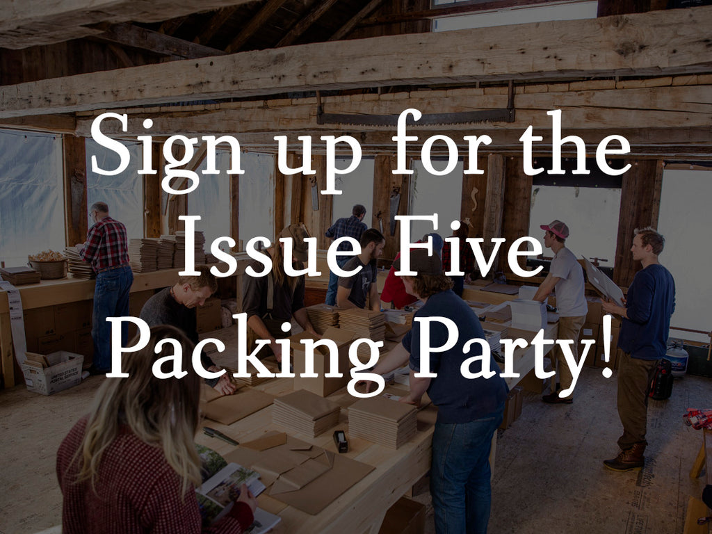 Issue Five Packing Party - Sign Up Now!