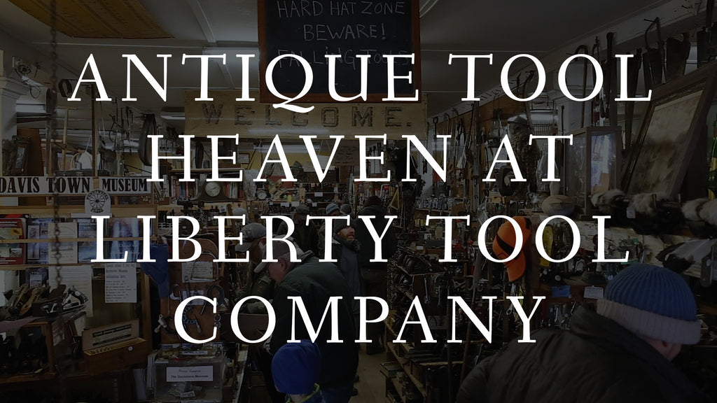 A Trip to Liberty Tool Company