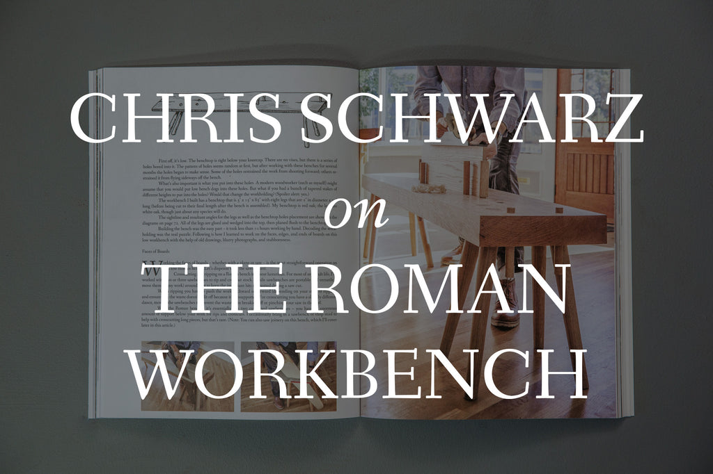 VIDEO: Interview With Chris Schwarz About Decoding the Roman Workbench