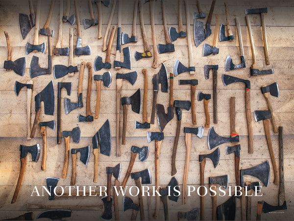 """Another Work is Possible"" Axe Poster"