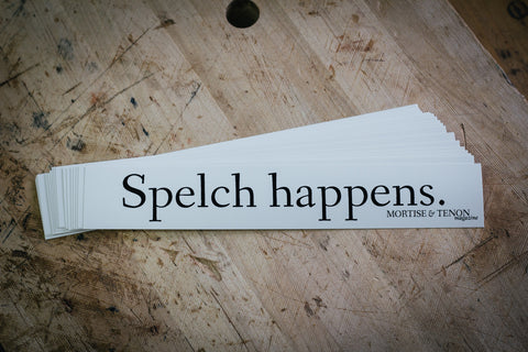 """Spelch happens."" Sticker"