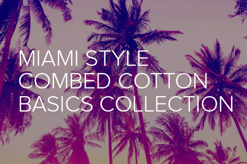 Combed Cotton Fabrics in Miami Style Basics