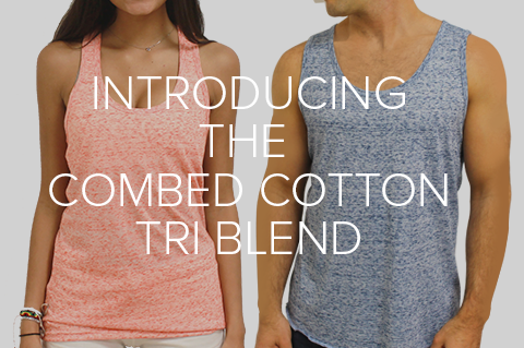 Introducing The Tri-Blend Line