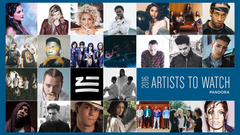 "FEATURED: Pandora's ""2016 Artists to Watch"""