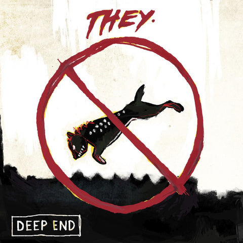 "LISTEN: THEY. - ""Deep End"""