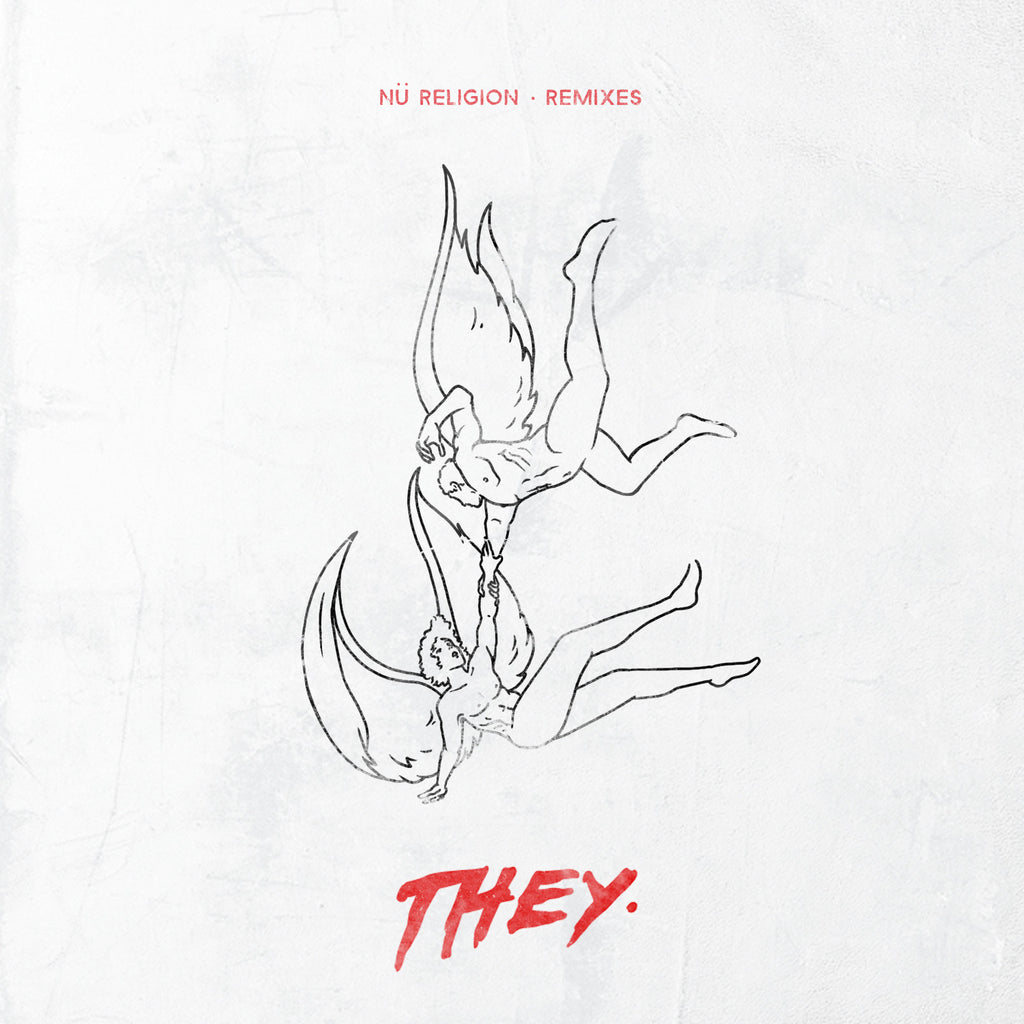 LISTEN: THEY. Releases NU RELIGION EP Remix Package