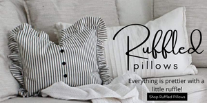 Ruffled pillow collection, everything is prettier with a little ruffle, Shop ruffled pillows