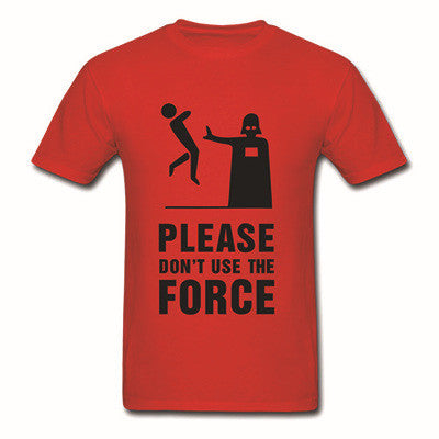 Darth Vader Please Don't Use The Force Shirt. 100% Durable Cotton Men's Red