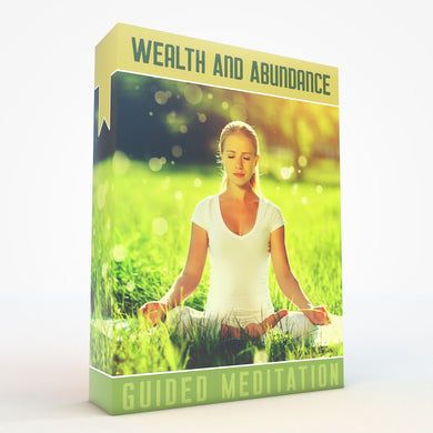 Wealth And Abundance Guided Meditation