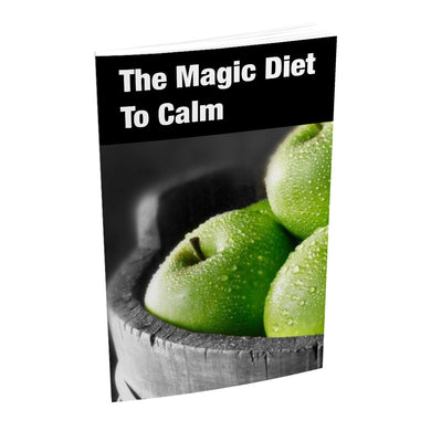 The Magic Diet To Calm - Digital Book