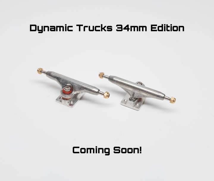 Dynamic Trucks 34mm Edition Coming Soon!