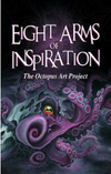 """Eight Arms of Inspiration: The Octopus Art Project"" book by Jinxi Caddel"