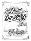 """Name Dropping"" by Sir Twice"