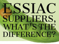 Essiac Suppliers, What's the Difference?