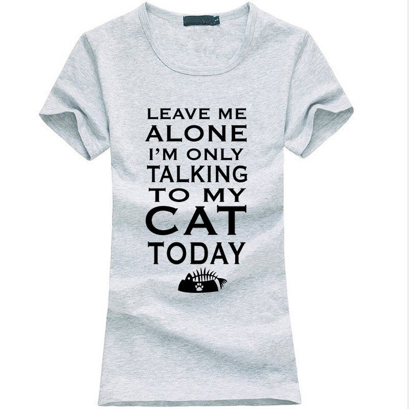 Leave Me Alone Women T-shirt - Limited Time Offer!! - 50% Off - All In One Place With Us - 9