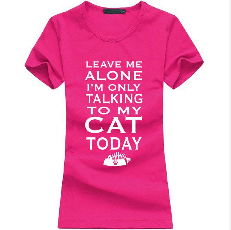 Leave Me Alone Women T-shirt - Limited Time Offer!! - 50% Off - All In One Place With Us - 10
