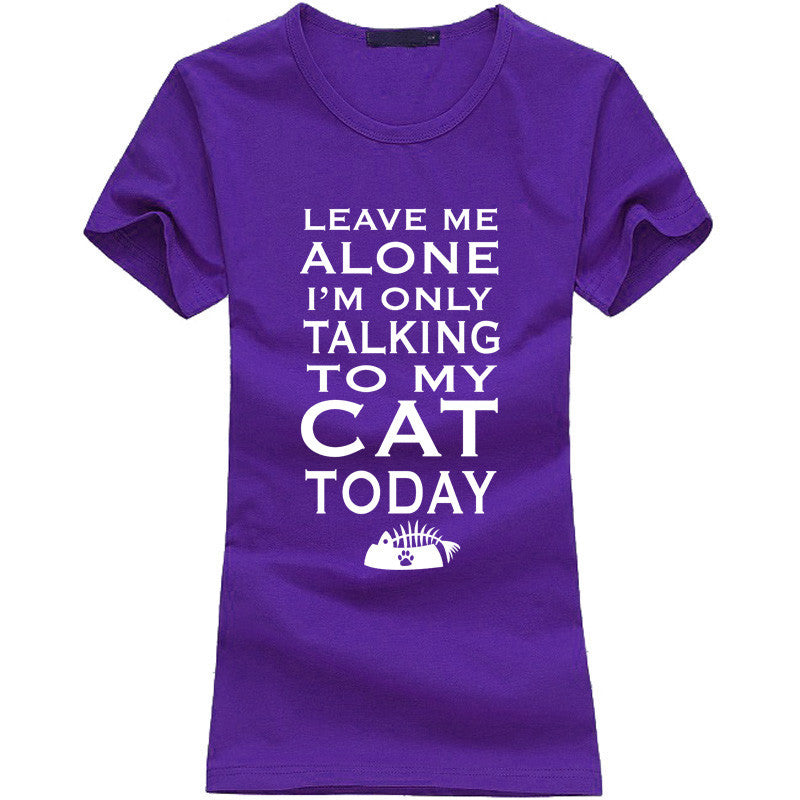 Leave Me Alone Women T-shirt - Limited Time Offer!! - 50% Off - All In One Place With Us - 3