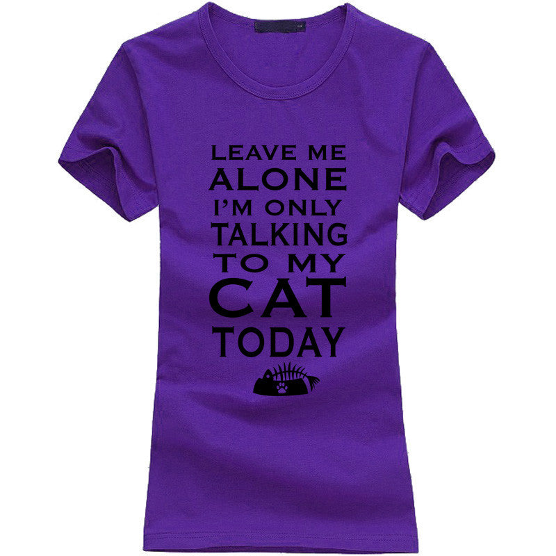 Leave Me Alone Women T-shirt - Limited Time Offer!! - 50% Off - All In One Place With Us - 8