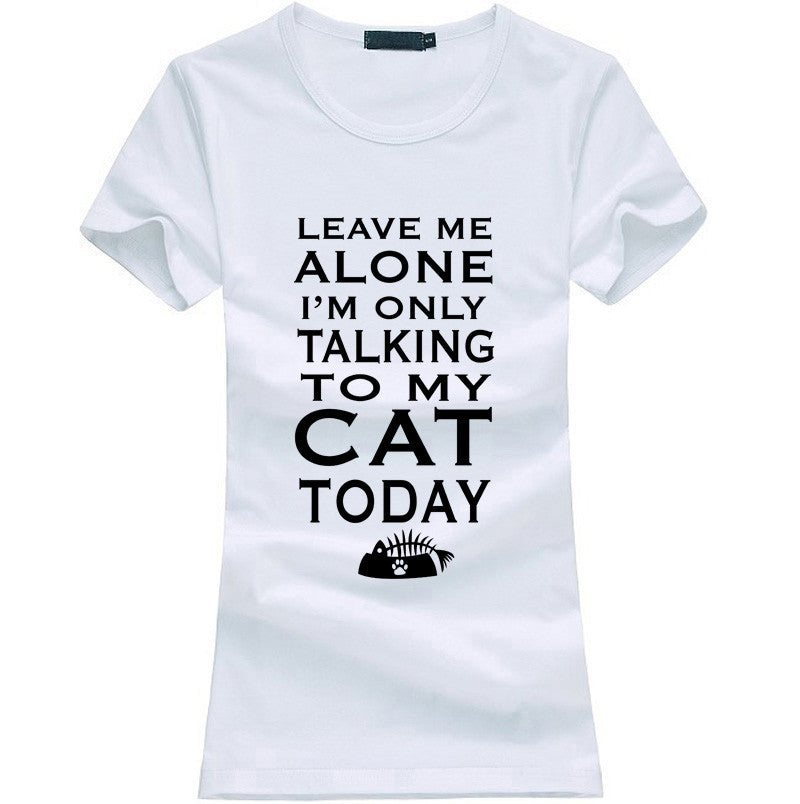 Leave Me Alone Women T-shirt - Limited Time Offer!! - 50% Off - All In One Place With Us - 11