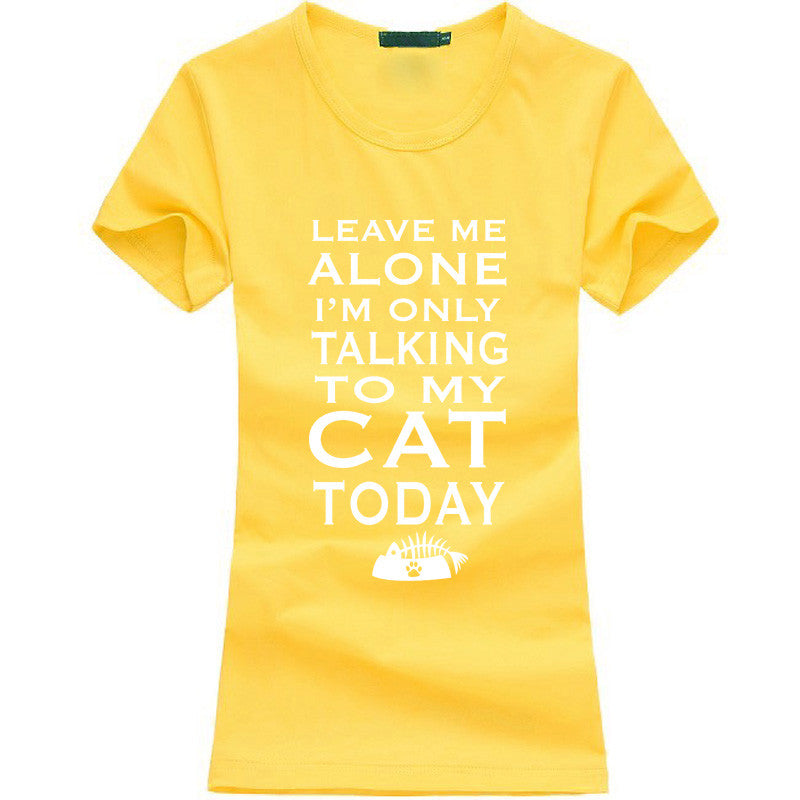 Leave Me Alone Women T-shirt - Limited Time Offer!! - 50% Off - All In One Place With Us - 4
