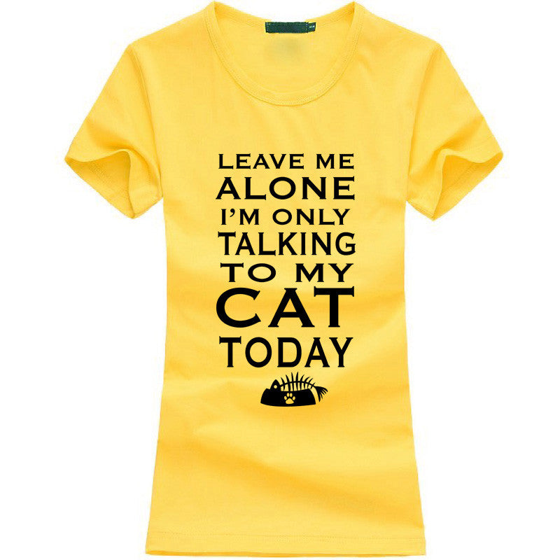 Leave Me Alone Women T-shirt - Limited Time Offer!! - 50% Off - All In One Place With Us - 5