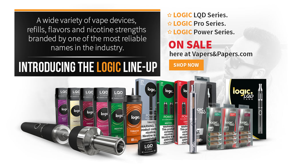Vapers&Papers.com - Shop LOGIC Power Series, LOGIC Pro Series, LOGIC LQD Series, LOGIC Vape Leaf Series & more!