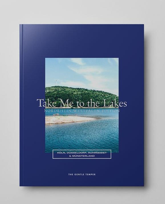 The Gentle Temper TAKE ME TO THE LAKES NRW Edition Buch / WILDHOOD