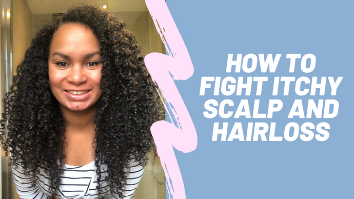 Video 7 - Fighting Scalp Issues like Itchiness, flakiness and even hair loss