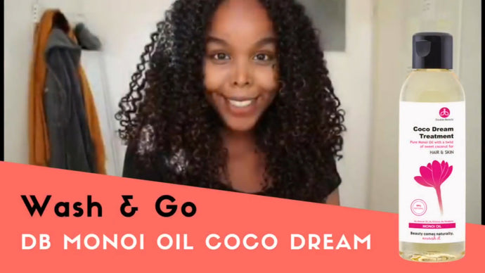 VIDEO: Wash & GO with Monoi Oil Coco Dream Treatment