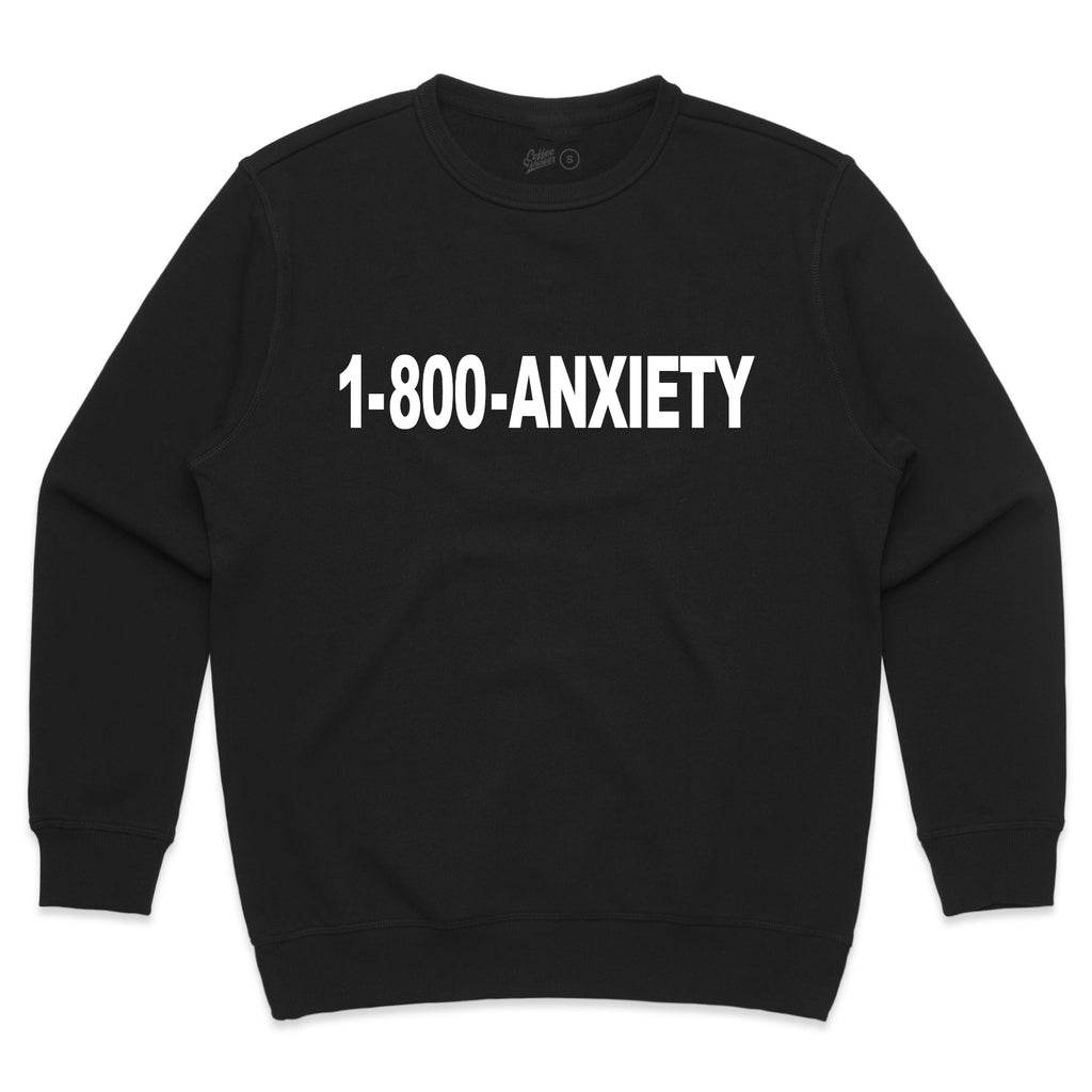 1-800-ANXIETY Sweatshirt