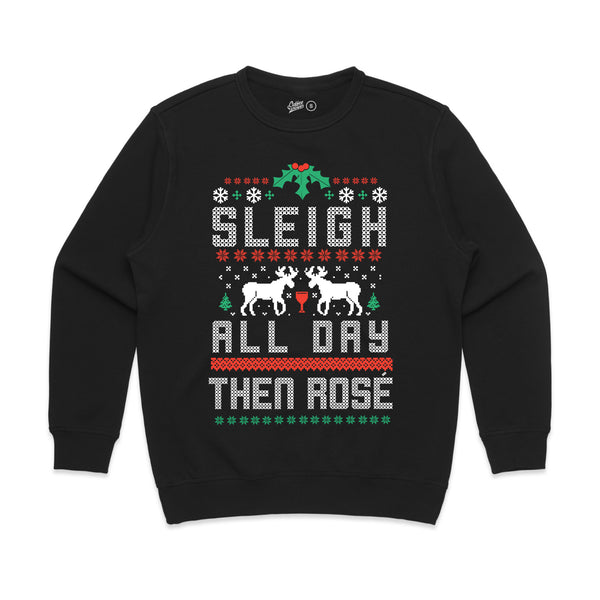 Sleigh All Day Then Rose' Fleece