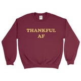 Thankful AF Fleece