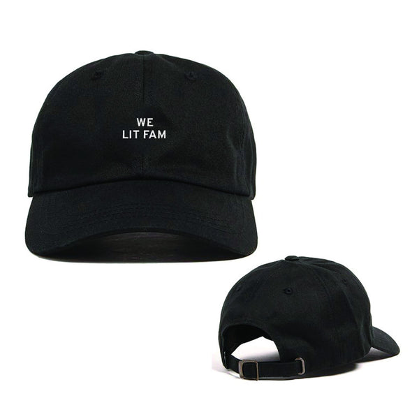 We Lit fam Dad Hat (FREE US SHIPPING)
