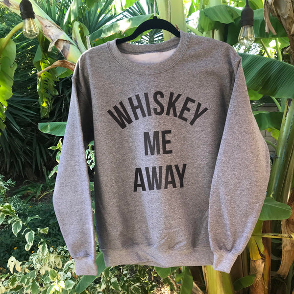Whiskey Me Away Unisex Fleece