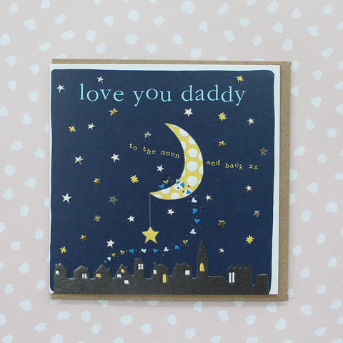 Love you Daddy to the moon and back (CB134)