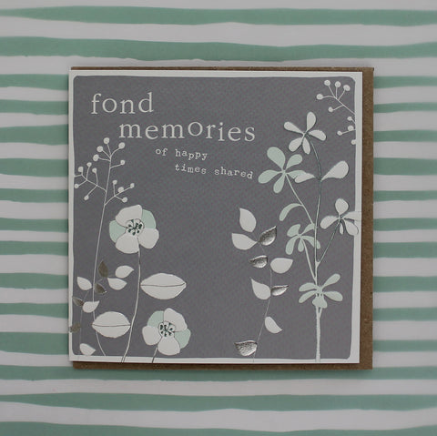 Fond memories - of happy times shared (CB142)