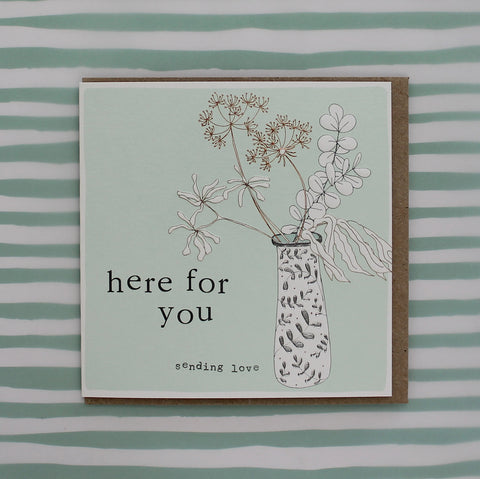 Here for you - sending love (CB143)
