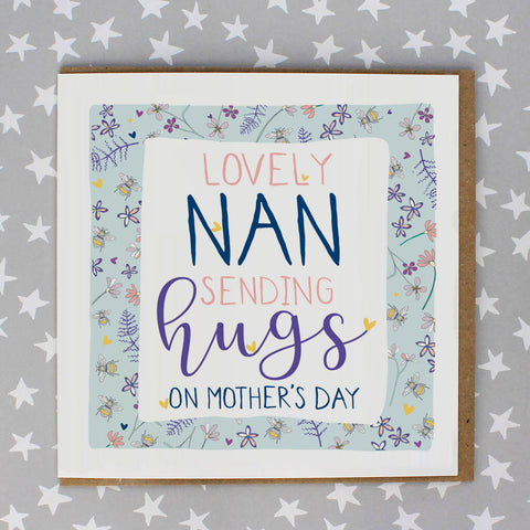 Lovely Nan, sending hugs on mother's day (IR165)