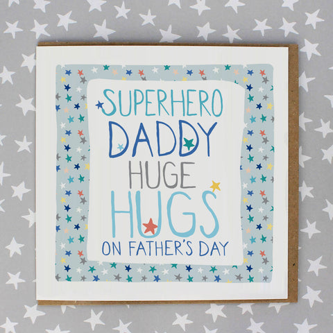 Superhero Daddy, huge hugs on father's day (IR167)