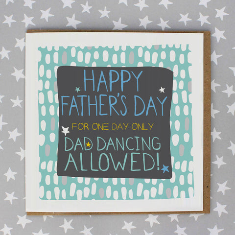 Happy Father's Day - Dad dancing allowed (IR169)