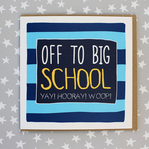 Off To Big School , 1st Day At School Card - Stripes (IR56)
