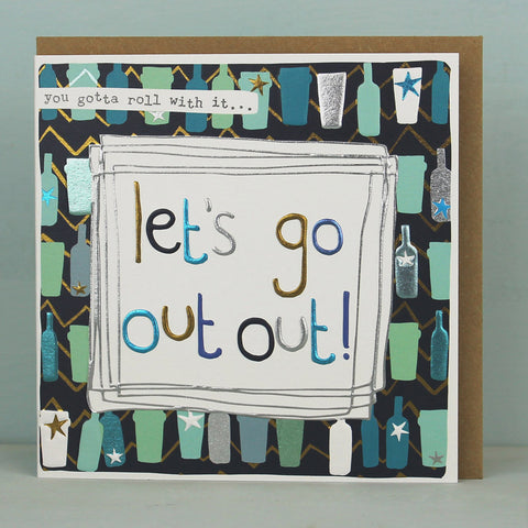 You gotta roll with it - Let's go out out (LF111)