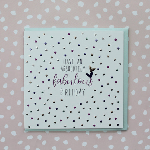 Have an absolutely fabulous birthday (P45)